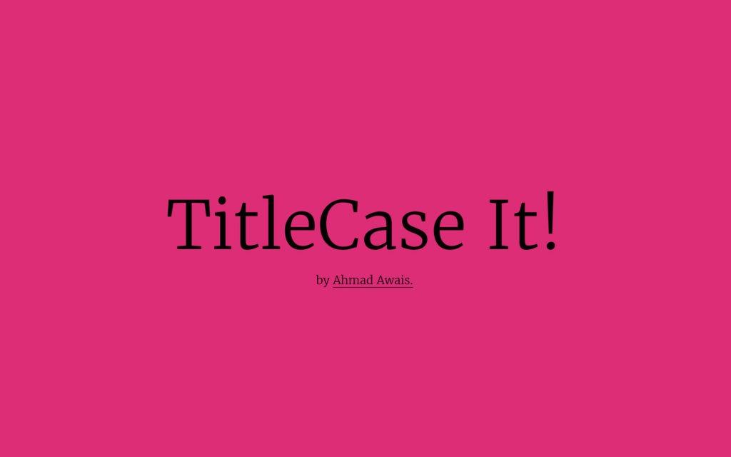 TitleCaseIt